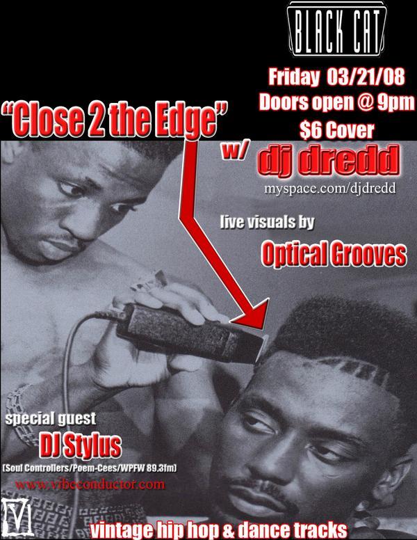 Close to the Edge w/DJ Dredd & DJ Stylus, Fri 3/21